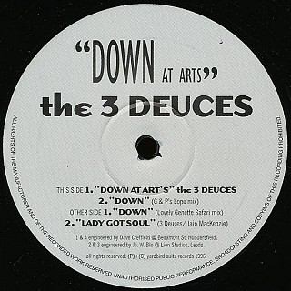 The 3 Deuces - Down At Arts