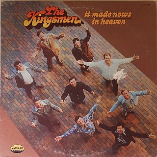 The Kingsmen - It Made News In Heaven