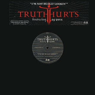 Truth Hurts Featuring DJ Quik - I'm Not Really Lookin'