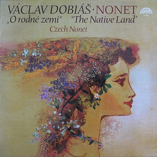 Václav Dobiáš - Czech Nonet - Nonet - O rodné zemi (The Native Land)