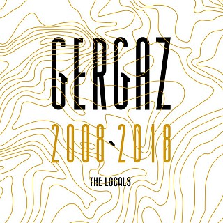 Various Artists - GERGAZ 2008 - 2018 (The Locals)
