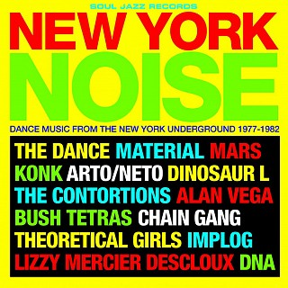 Various Artists - New York Noise (Dance Music From The New York Underground 1977-1982)