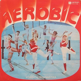 Various Artists - Aerobic kondiční gymnastika