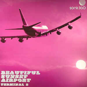 Various Artists - Beautiful Sunset Airport - Terminal 2