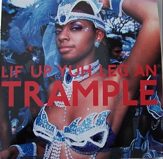 Various Artists - Lif Up Yuh Leg An Trample: The Soca Train From Port Of Spain