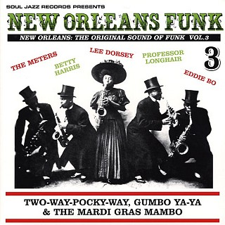 Various Artists - New Orleans Funk Volume 3: The Original Sound Of Funk