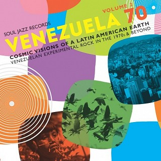 Various Artists - Venezuela 70 (Cosmic Visions Of A Latin American Earth: Venezuelan Experimental Rock In The 1970's & Beyond) Volume 2